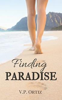 Finding Paradise - V.P. Ortiz