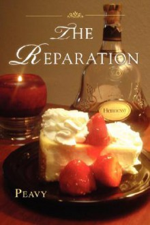 The Reparation - Peavy