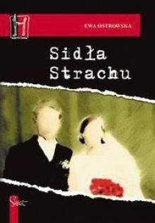 Sidła Strachu - Ewa Ostrowska