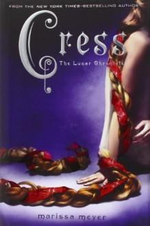 Cress by Marissa Meyer (2014-02-04) - Marissa Meyer