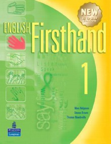 English Firsthand Book Level 1 with Audio CD - Marc Helgesen, Michael Rost, Thomas Mandeville, Jim Kahny