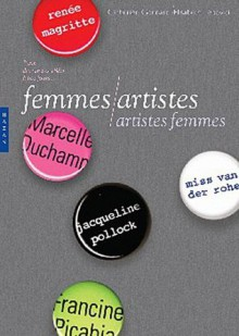 Femmes Artistes/Artistes Femmes - Catherine Goddard, Elisabeth Lebovici
