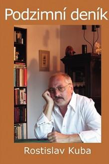 Podzimn Denk - Rostislav Kuba