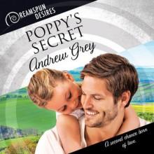 Poppy's Secret (Dreamspun Desires) - Andrew Grey