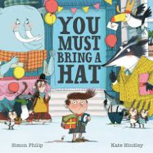 You Must Bring a Hat - Kate Hindley,Philip Simon