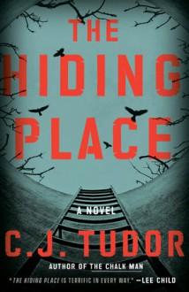 The Hiding Place - C.J. Tudor
