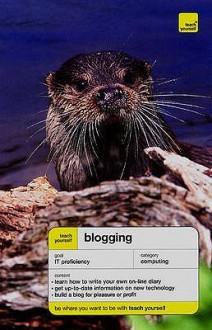 Teach Yourself Blogging (Teach Yourself - General) - Jamie Cason, Nat McBride