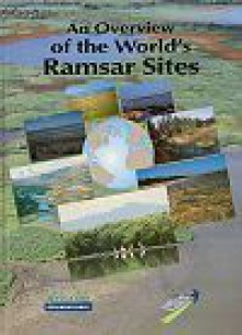 An Overview Of The World's Ramsar Sites (Wetlands International Publication) - Scott Frazier