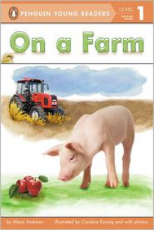 On a Farm - Alexa Andrews, Candice Keimig (Illustrator)
