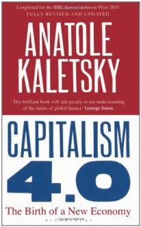 Capitalism 4.0 - Anatole Kaletsky