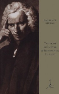 Tristram Shandy and A Sentimental Journey (Modern Library) - Laurence Sterne