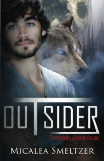 Outsider - Micalea Smeltzer
