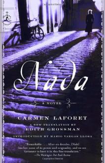 Nada - Edith Grossman,Mario Vargas Llosa,Carmen Laforet