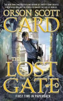 The Lost Gate - Orson Scott Card