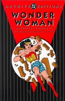 Wonder Woman Archives, Vol. 2 - William Moulton Marston, Harry G. Peter