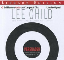 Persuader - Dick Hill, Lee Child