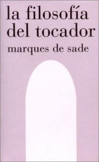 La Filosofia del Tocador - Marquis de Sade