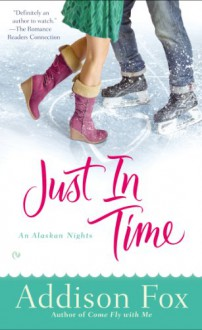 Just In Time - Addison Fox