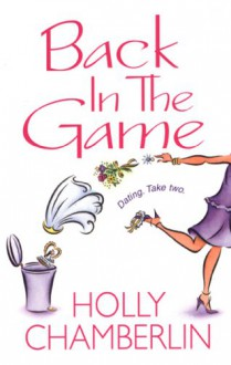 Back in the Game - Holly Chamberlin