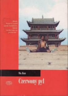 Czerwony pył - Jerzy Łoziński, Ma Jian, Flora Drew