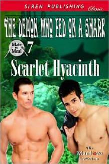The Demon Who Fed on a Shark - Scarlet Hyacinth