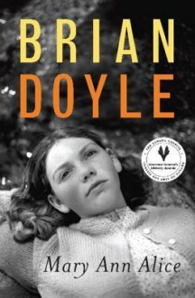 Mary Ann Alice - Brian Doyle