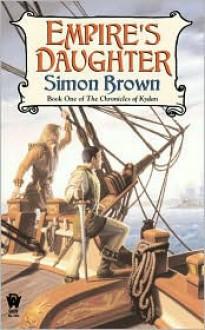 Empire's Daughter - Simon Brown