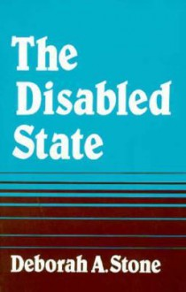 Disabled State - Deborah Stone