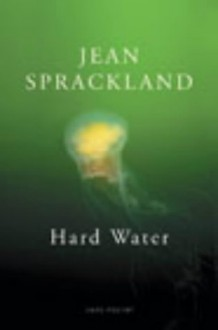 Hard Water - Jean Sprackland