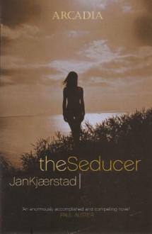 The Seducer - Jan Kjærstad