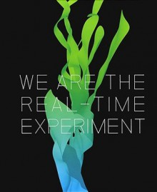 We Are the Real Time Experiment: 20 Years of FACT - Mike Stubbs, Karen Newman