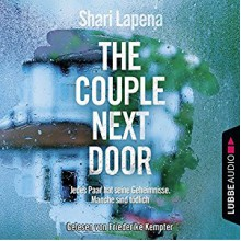 The Couple Next Door: Thriller. - Sonic Boom Studios Fach / Khromov GbR Alex Khromov,Shari Lapena,Friederike Kempter