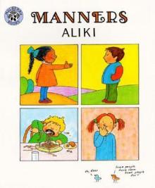 Manners - Aliki