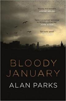 Bloody January - Alan J. Parks
