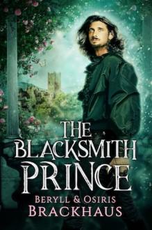 The Blacksmith Prince - Osiris Brackhaus, Beryll Brackhaus