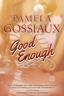 Good Enough - Pamela Gossiaux