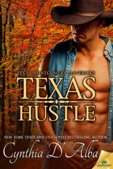 Texas Hustle - Cynthia D'Alba