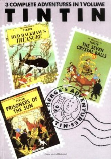 The Adventures of Tintin, Vol. 4: Red Rackham's Treasure / The Seven Crystal Balls / The Prisoners of the Sun - Hergé, Michael Turner, Leslie Lonsdale-Cooper