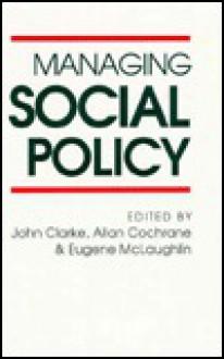 Managing Social Policy - Allan Douglas Cochrane