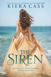 The Siren - Kiera Cass