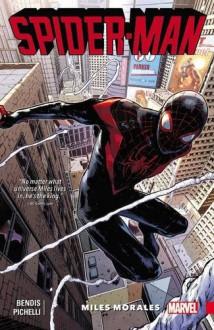 Spider-Man: Miles Morales Vol. 1 - Sara Pichelli,Brian Michael Bendis
