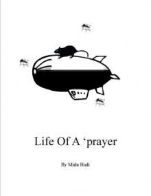 Life Of A 'prayer - Midu Hadi