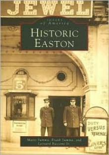 Historic Easton - Marie Summa, Frank Summa