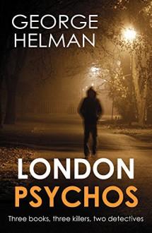 London Psychos - George Helman