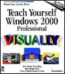 Teach Yourself Windows (R) 2000 Professional Visuallytm - Ruth Maran