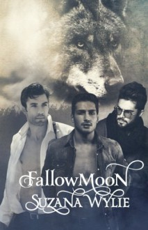 Fallow Moon (The Fallow Moon Series) (Volume 3) - Suzana Wylie