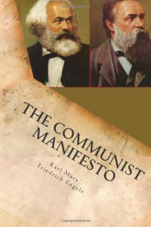 The Communist Manifesto: (Illustrated) - Karl Marx;Friedrich Engels