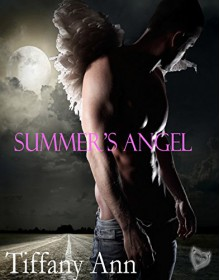 Summer's Angel - Tiffany Ann