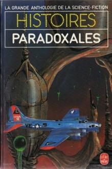 Histoires Paradoxales - Demètre Ioakimidis