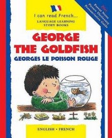 George the Goldfish. Lone Morton - Lone Morton